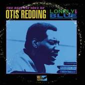 Otis Redding - Lonely & Blue: The Deepest Soul of Otis Redding