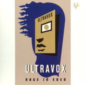 Ultravox - Rage In Eden (Remastered Definitive Edition)