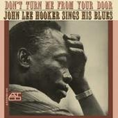 John Lee Hooker - Don't Turn Me From Your Door
