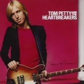 Tom Petty & The Heartbreakers - Damn The Torpedoes (Remastered 2010)