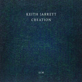 Keith Jarrett - Creation (2015)