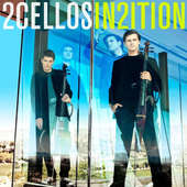 2 Cellos - In2ition (2013)