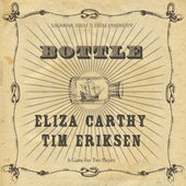 Eliza Carthy & Tim Eriksen - Bottle (2015)