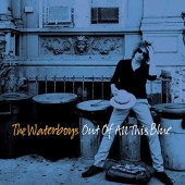 Waterboys - Out Of All This Blue (Deluxe Edition, 2017) - Vinyl
