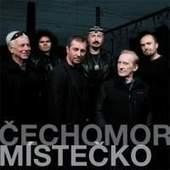 Čechomor - Místečko/Reedice