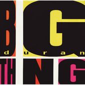 Duran Duran - Big Thing (Reedice 2015) - 180 gr. Vinyl