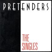 Pretenders - Singles