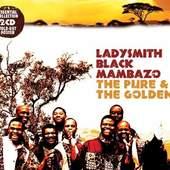 Ladysmith Black Mambazo - Pure & The Golden (2012)