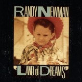 Randy Newman - Land Of Dreams (1988)