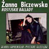 Žanna Bičevská - Rosyjskie Ballady: 1989-1991