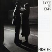 Rickie Lee Jones - Pirates (Edice 1984)