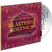Vlastimil Vondruška - Klášterní Kostnice: Letopisy královské komory /MP3