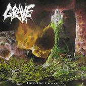 Grave - Into The Grave (Edice 2001)