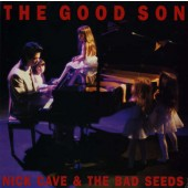 Nick Cave & The Bad Seeds - Good Son