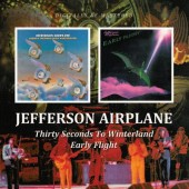 Jefferson Airplane - Early Flight / Thirty Seconds Over Winterland (Remaster 2010)