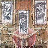 Napalm Death - Death By Manipulation