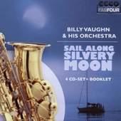 Billy Vaughn - Sail Along Silvery Moon