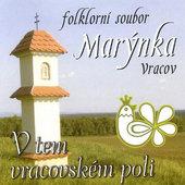 Marýnka - V Tem Vracovském Poli (2008)