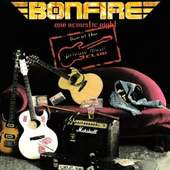 Bonfire - One Acoustic Night