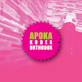 Apoka - Kodex Orthodox (2005)