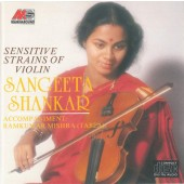 Sangeeta Shankar - Sensitive Strains Of Violin