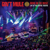 Gov't Mule - Bring On The Music - Live at The Capitol Theatre (Digisleeve, 2019)
