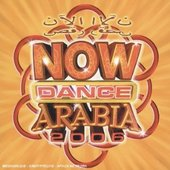 Various Artists - Now Dance Arabia 2006