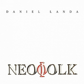 Daniel Landa - Neofolk/Reedice