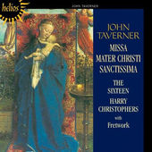 John Taverner - Missa Mater Christi Sanctissima