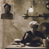 Japan - Tin Drum (Remastered 2006)