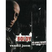 Boldy - Vsadil Jsem Všechno (Kazeta, 2003)