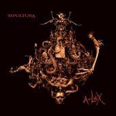 Sepultura - A-Lex (Limited Edition)