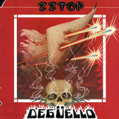 ZZ Top - Degüello (Edice 1984)