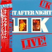 U.K. - Night After Night (Japan, SHM-CD 2014)