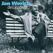 Jan Werich - Delikatesy