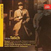 Čajkovskij/Wagner/Talich - Tristan und Isolde, SymphonyPathétique... SYMF.C.6