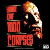 Soundtrack - House Of 1000 Corpses