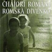 Čhajori Romaňi - Romská dívenko