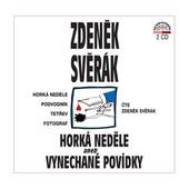 Zdeněk Svěrák - Horká neděle aneb Vynechané povídky/2CD