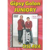 Gipsy Golon Juniory - Nové Mesto nad Váhom - Oslava (DVD, 2008)