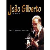 Joao Gilberto - Ao Vivo - Eu Sei Que Vou Te Amar (Kazeta, 1994)