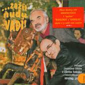Zdeněk Svěrák & Jaroslav Uhlíř - Hodina zpěvu: Zažít nudu vadí! (2005)