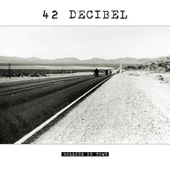 42 Decibel - Rolling In Town (LP + CD)