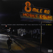 Soundtrack / Eminem - 8 Mile (Music From And Inspired By The Motion Picture) - 180 gr. Vinyl