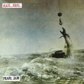 Pearl Jam - Hail, Hail / Black, Red, Yellow (Single, Edition 2016) - 7'' Vinyl