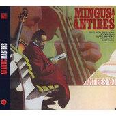 Charles Mingus - Mingus At Antibes (Reedice 2005)