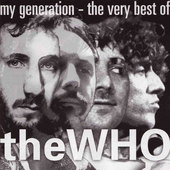 Who - My Generation: The Very Best Of The Who (1996)