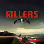 Killers - Battle Born (2012)