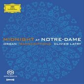 Latry, Olivier - LATRY Midnight at Notre-Dame SACD