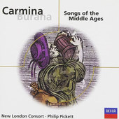 Philip Pickett / New London Consort - Carmina Burana: Songs Of The Middle Ages